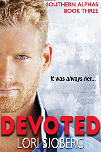 Devoted (Southern Alphas Book 3) - Boot Grabber