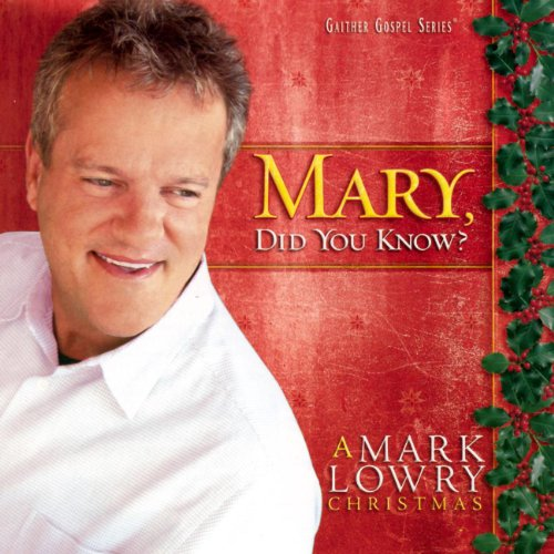 Mary, Did You Know? by Mark Lowry on Amazon Music - Amazon.com
