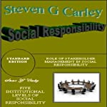 Social Responsibility | Steven G. Carley