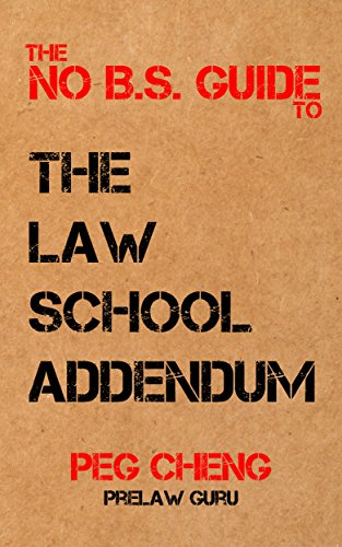 the no b s guide to the law school addendum kindle edition by peg