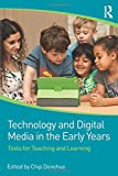 Technology and Digital Media in the Early Years 1st Edition