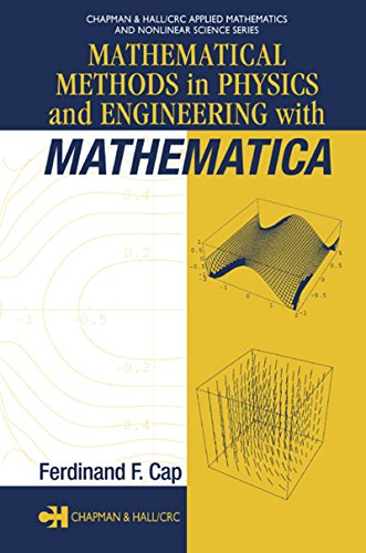 Download Mathematical Methods in Physics and Engineering with Mathematica (Chapman & Hall/CRC Applied Mathematics & Nonlinear Science) Pdf