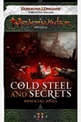 Cold Steel and Secrets: A Neverwinter Novella, Part II Kindle Edition