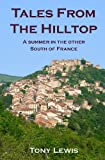 Tales from the Hilltop, Tony Lewis, 1482552817