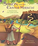 Simon and the Easter Miracle, Rock and Mary Joslin, 0745960545