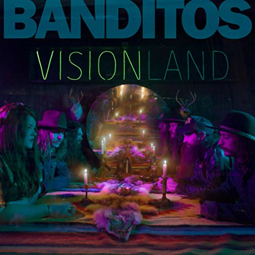 Banditos - Visionland (2017) [WEB FLAC] Download