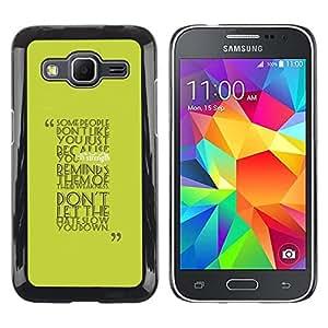 Be Good Phone Accessory // Dura Cáscara cubierta Protectora Caso Carcasa Funda de Protección para Samsung Galaxy Core Prime SM-G360 // Some People Don?t Like You