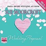 The Wedding Proposal | Sue Moorcroft