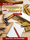 Carpentry and Joinery Book One: Job Knowledge Third edition