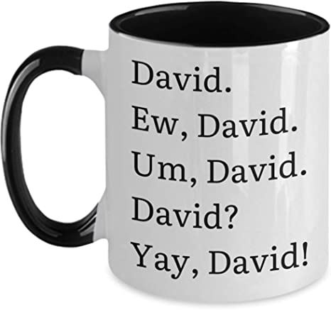 David Rose Schitts Creek Mug Ew David Mug Ew David Mug Ew David Schitts Creek Alexis Rose Schitts Creek Fan David