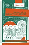 History of the Byzantine Empire, 324-1453, Volume I (History of the Byzantine Empire, 324-1453 Book 1)