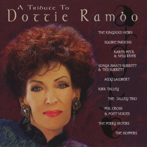 A Tribute To Dottie Rambo