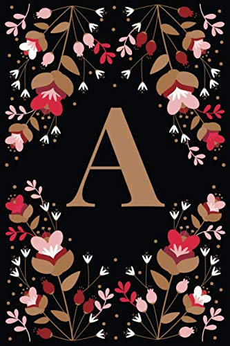 A: Elegant Floral Initial A Monogrammed Composition Notebook Journal - 110 Lined Pages (55 Sheets) - 6
