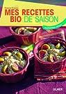 Mes recettes bio de saison : Automne-hiver par Romano