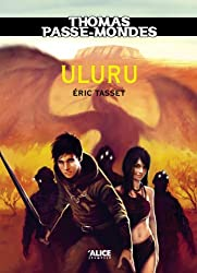 Thomas Passe-Mondes, Tome 4: Uluru