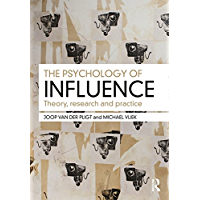 The Psychology of Influence: Theory, research and practice (English Edition)
