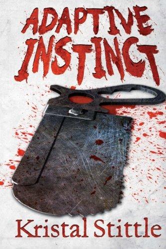 Adaptive Instinct (Survival Instinct) (Volume 2)