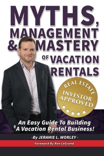 Used, Myths, Management & Mastery of Vacation Rentals for sale  Delivered anywhere in USA