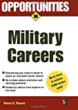 Opportunities in Military Careers, revised edition (Opportunities in...Series)