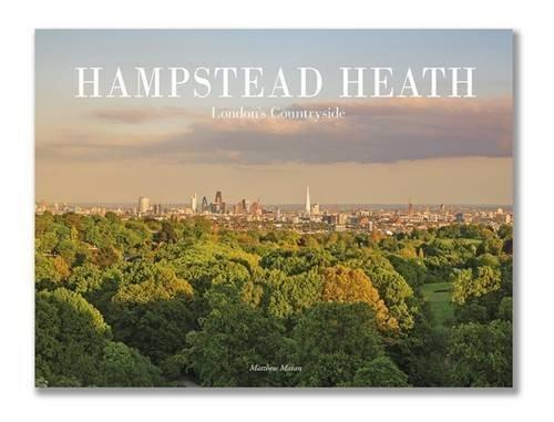 Hampstead Heath: London's Countryside