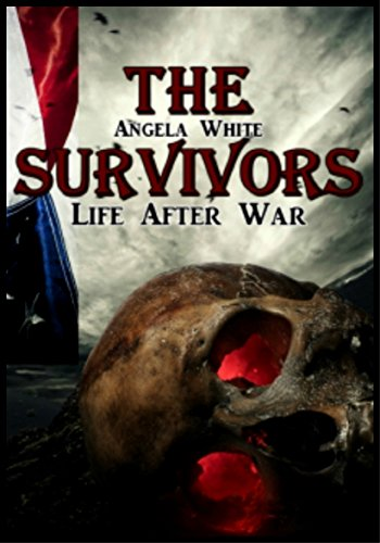 The Survivors (Life After War Book 1)