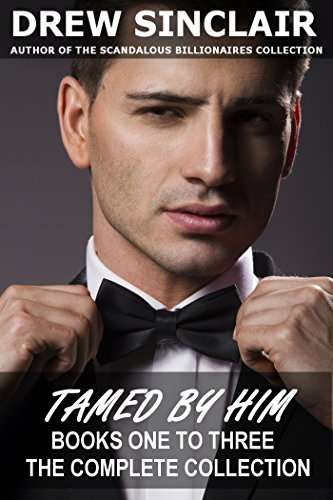 Tamed By Him - The Complete Collection