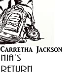 Nia's Return: A Nia Freeman Novel, Book 1 | Carretha Jackson