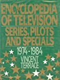 Encyclopedia of Television Series, Pilots and Specials, Vincent Terrace, 0918432618