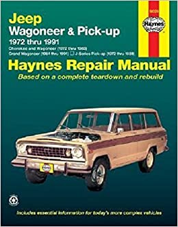 Jeep Wagoneer/J Series, 72'91 (Haynes Repair Manuals)