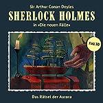 Das Rätsel der Aurora (Sherlock Holmes - Die neuen Fälle 30) | Eric Niemann
