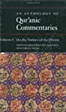 img - for An Anthology of Qur'anic Commentaries: Volume 1: On the Nature of the Divine (Qur'anic Studies Series) book / textbook / text book