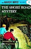 The Shore Road Mystery: Hardy Boys 6