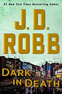 Book Cover: Dark in Death: An Eve Dallas Novel