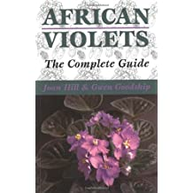 African Violets: The Complete Guide