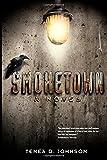 Smoketown: A Novel