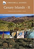 2: Canary Islands II: Tenerife and La Gomera - Spain (Crossbill Guides)
