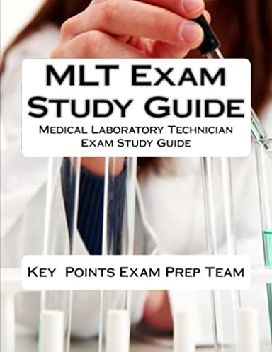 mlt exam study guide medical laboratory technician exam study guide rh amazon com mlt exam secrets study guide free download ascp mlt exam study guide