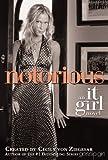 Notorious: An It Girl Novel