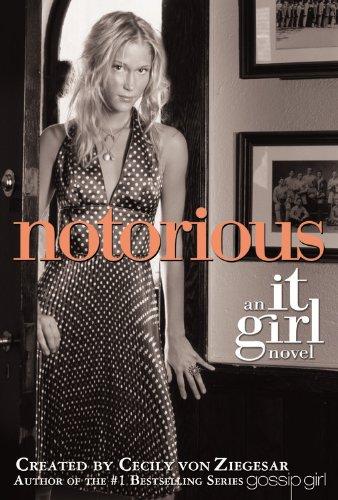 Notorious: An It Girl Novel PDF