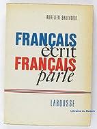 Français écrit, Français parlé by…