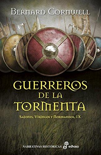 Gerreros de la tormenta (IX) (Sajones, vikingos y normandos) (Spanish ()