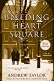 img - for Bleeding Heart Square by Andrew Taylor (2010-01-19) book / textbook / text book
