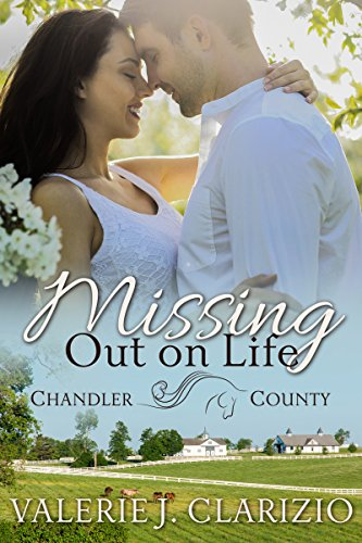 Missing Out on Life (Chandler County Book 2)