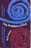 The Problem of Evil, M. B. Ahern, 0805234071
