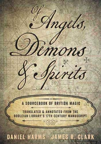 Of Angels, Demons, and Spirits: A Sourcebook of British Magic