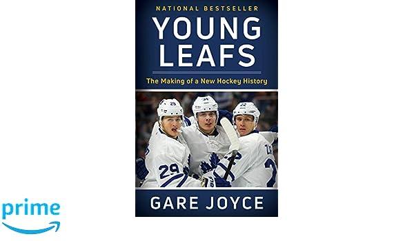 Young Leafs The Making Of A New Hockey History Amazon Es Gare Joyce Libros En Idiomas Extranjeros