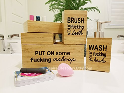 The ''Fucking'' Bathroom Set - Includes Engraved Bamboo 3pc Make-up Box Set, Soap Dispenser, & Toothbrush Holder by InspireLifeToday