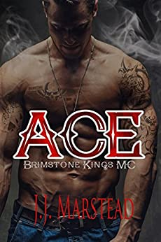 Ace: The Brimstone Kings MC by [Marstead, J.J.]