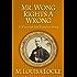 Mr. Wong Rights a Wrong: A Victorian San Francisco Story (Victorian San Francisco Stories Book 4)