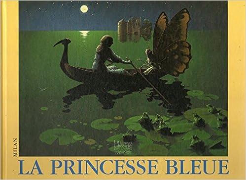 Lire en ligne La princesse bleue epub pdf